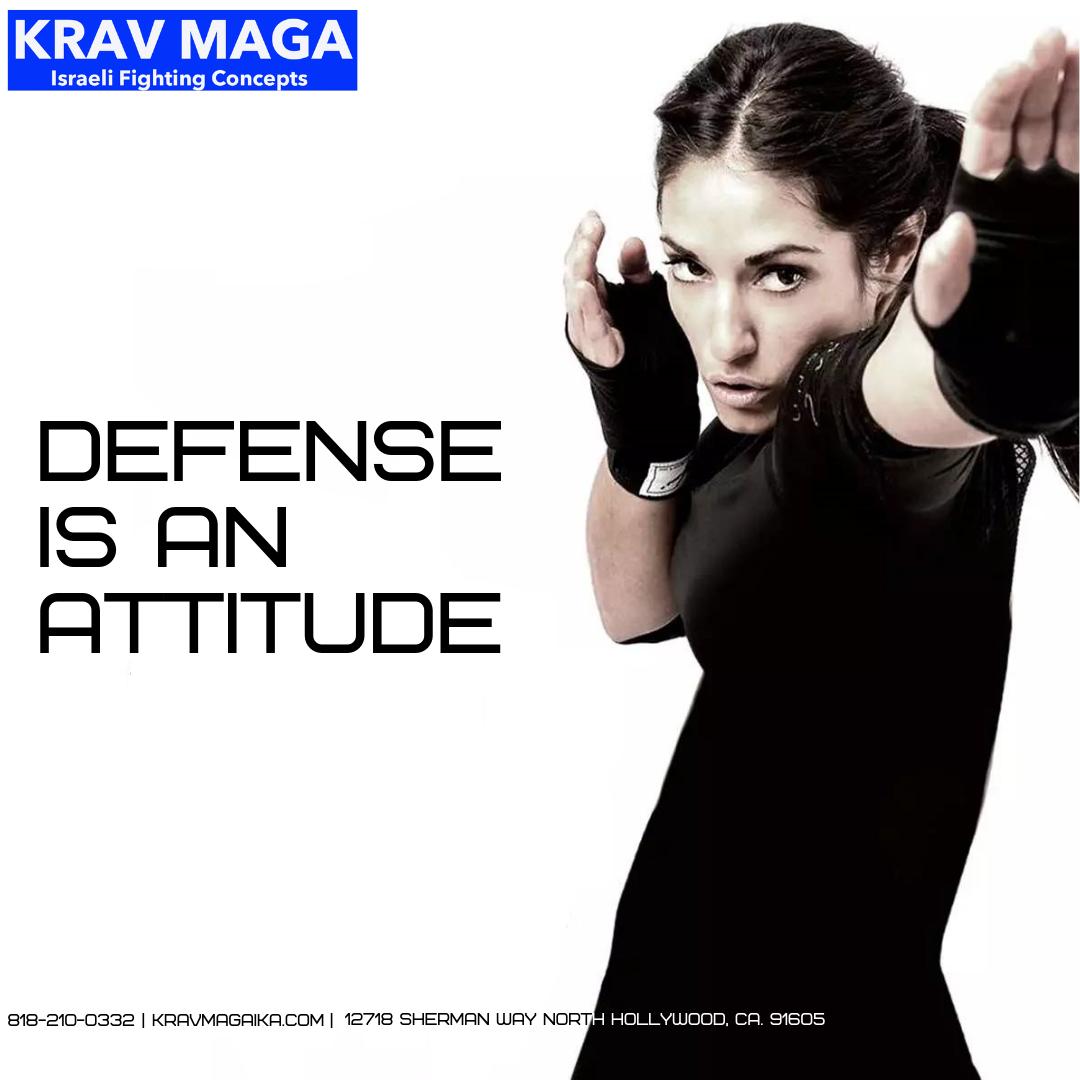 Defense is an attitude